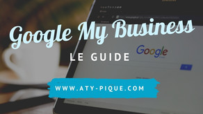 Cartonner grâce à Google My Business, le guide
