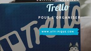 Comment utiliser Trello pour s'organiser