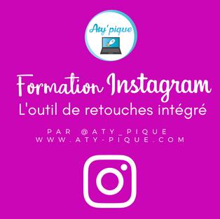 Formation Instagram - L'outil de retouches intégré