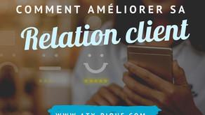 Comment entretenir une bonne relation client ?