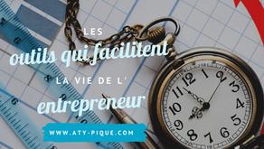 Les outils qui facilitent la vie de l'entrepreneur