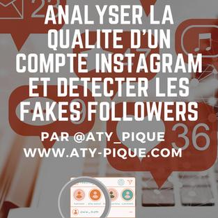 Comment analyser la qualité d'un compte Instagram et détecter les fakes likes et fakes followers ?