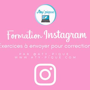 Formation Instagram - Exercices à envoyer pour correction