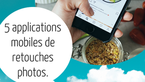 5 applications mobiles de retouches photos