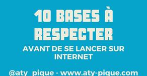 Les 10 bases à respecter avant de se lancer sur le net