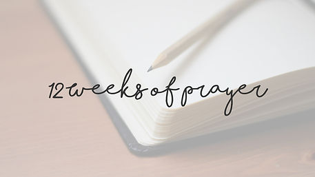 12 weeks of prayer web.jpg