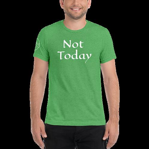 Not Today - Short sleeve t-shirt