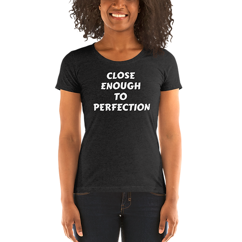 Close enough to perfection - Ladies' short sleeve t-shirt