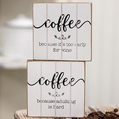 Coffee, Adulting Is Hard Block