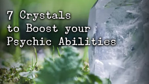 7 Crystals to Boost your Psychic Ablitities