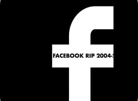 Facebook RIP Pt 1