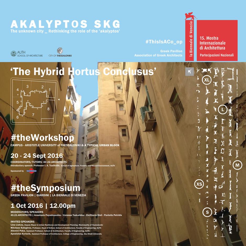 #Akalyptos SKG _ The Hybrid Hortus Conclusus