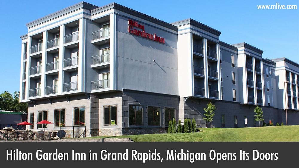 Hilton Garden Inn in Grand Rapids, MI Opens its Doors