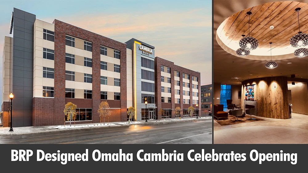 BRP Designed Omaha Cambria Celebrates Opening
