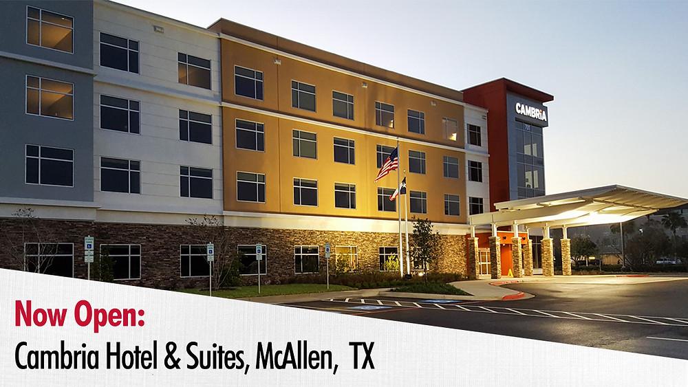 Now Open: Cambria Hotel & Suites, McAllen, TX