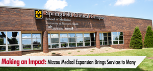 Making an Impact: Mizzou Medical Expansion Brings Services to Many
