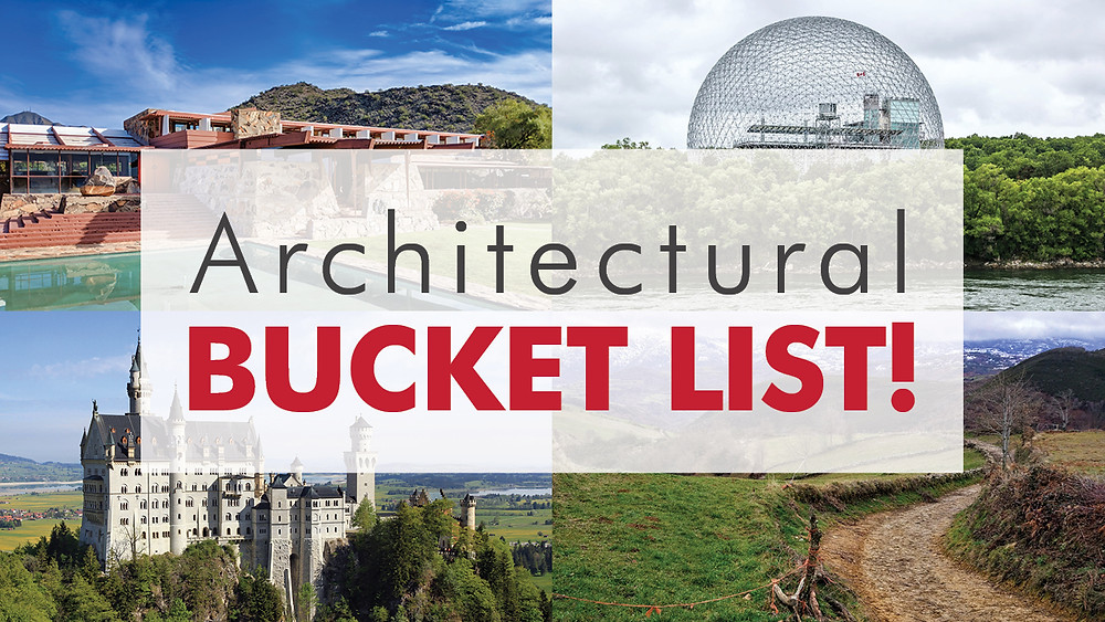 Architectural Bucket List