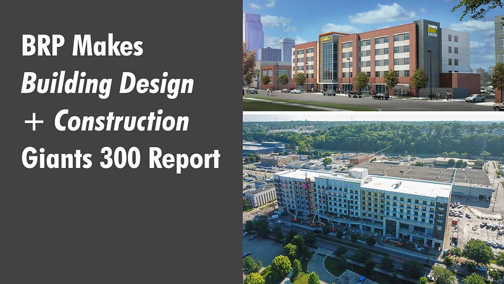 BRP Makes Building Design + Construction Giants 300 Report