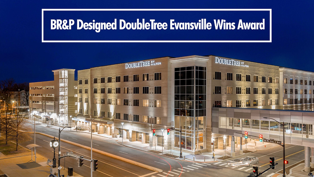BR&P Designed DoubleTree Evansville Wins Award