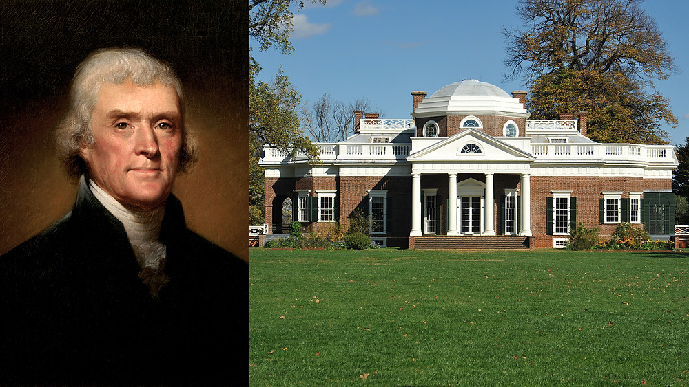 Thomas Jefferson and his project Monticello