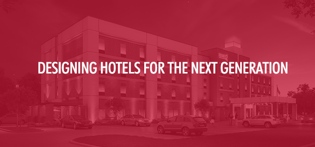Designing Hotels for the Next Generation