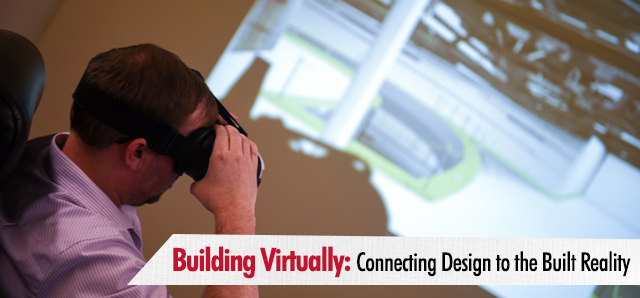 Building Virtually: Connecting Design to the Built Reality