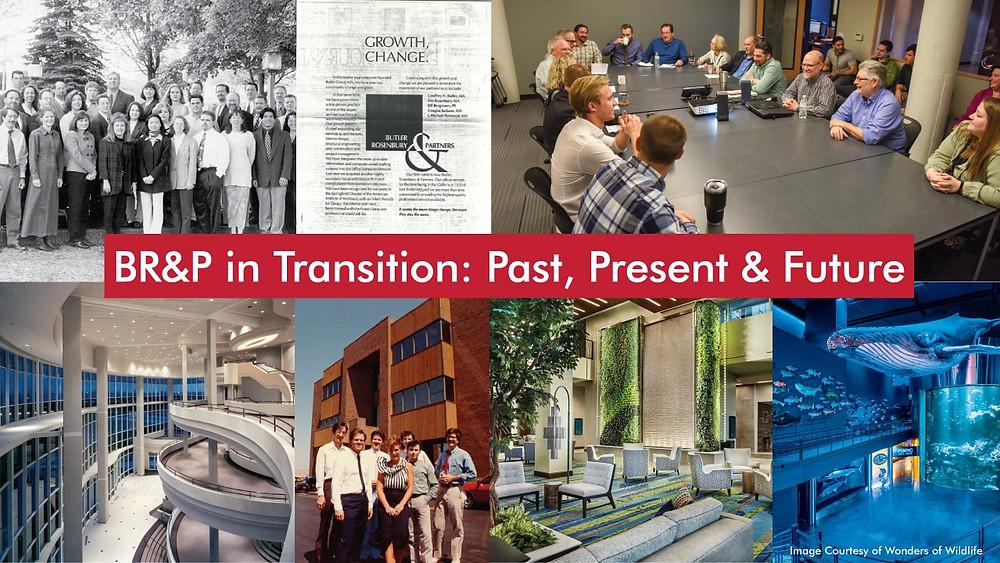 BR&P in Transition: Past, Present & Future