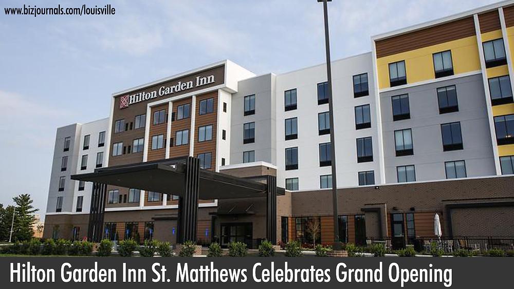Hilton Garden Inn St. Matthews Celebrates Grand Opening