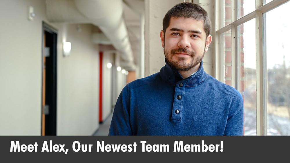 Meet Alex, Our Newest Team Member!