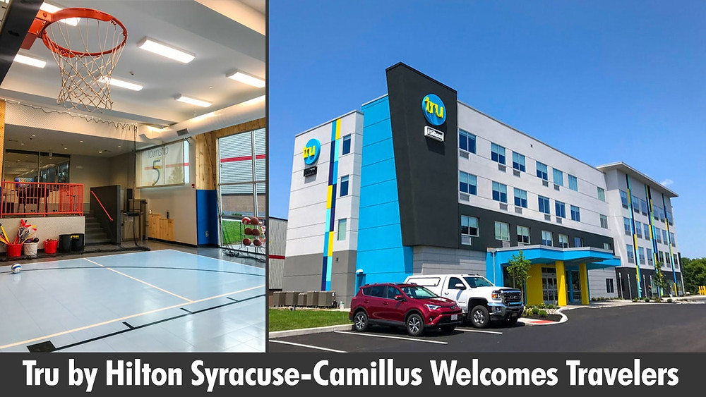 Tru by Hilton Syracuse-Camillus Welcomes Travelers