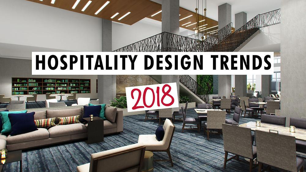 Hospitality Design Trends 2018