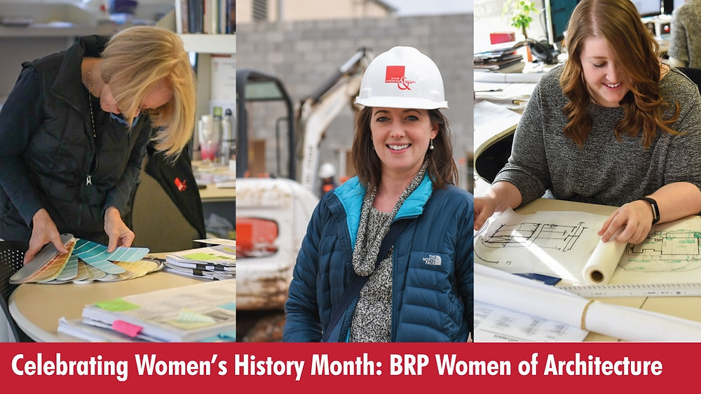 Celebrating Women's History Month: BRP Women of Architecture