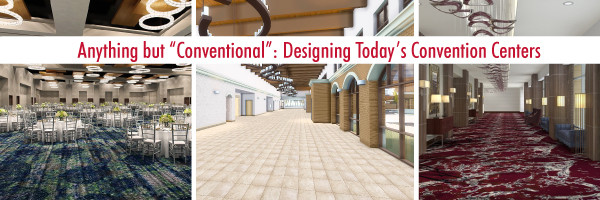 """Anything but """"Conventional"""" - Designing Today's Convention Centers"""