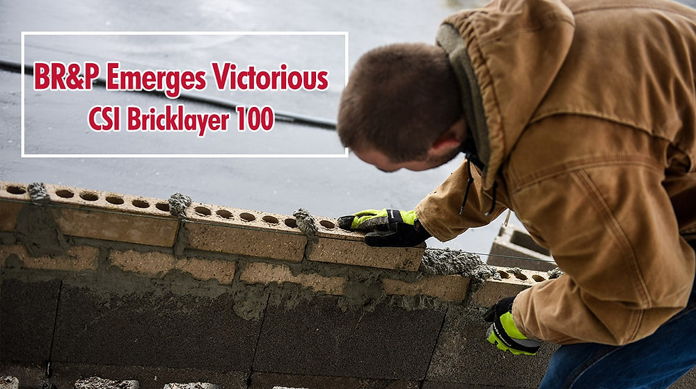 BR&P Emerges Victorious: CSI Bricklayer 100