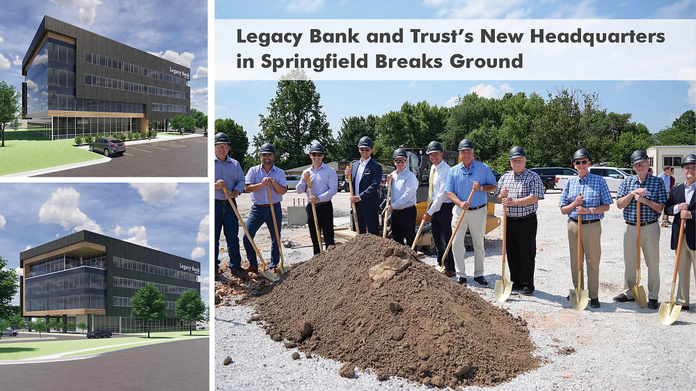 Legacy Bank and Trust's New Headquarters in Springfield Breaks Ground