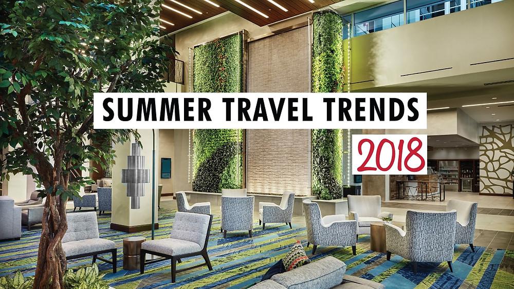 Summer Travel Trends 2018