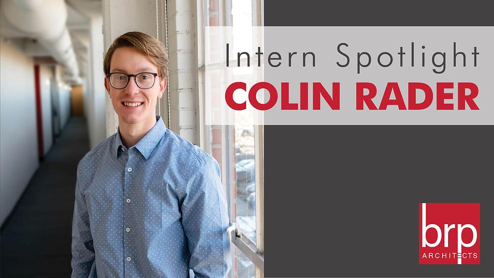 Intern Spotlight Colin Rader