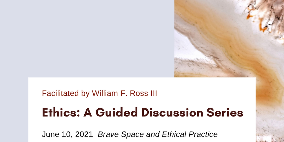 Ethics: A Guided Discussion - Common Practices