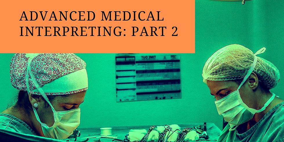 Advanced Medical Interpreting: Part 2