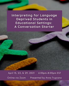 Interpreting for Language Deprived Stude