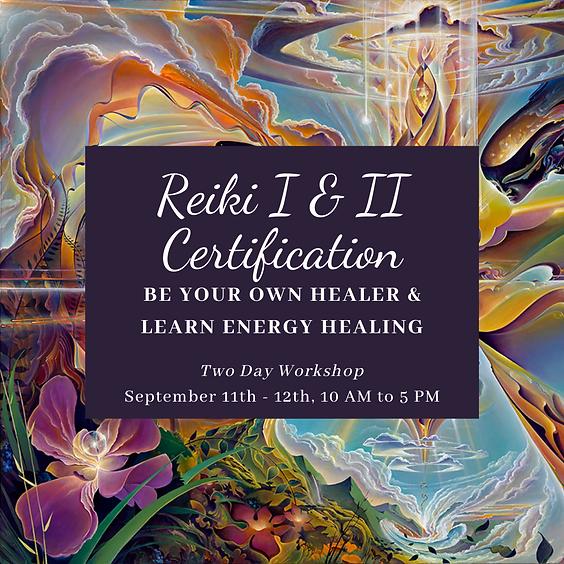 Reiki I & II Certification