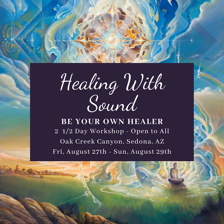 Healing With Sound - Be Your Own Healer