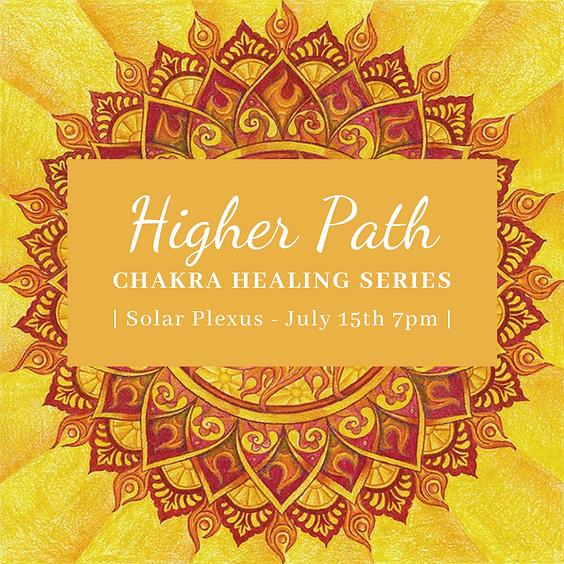 Higher Path Chakra Healing Series   Solar Plexus Chakra