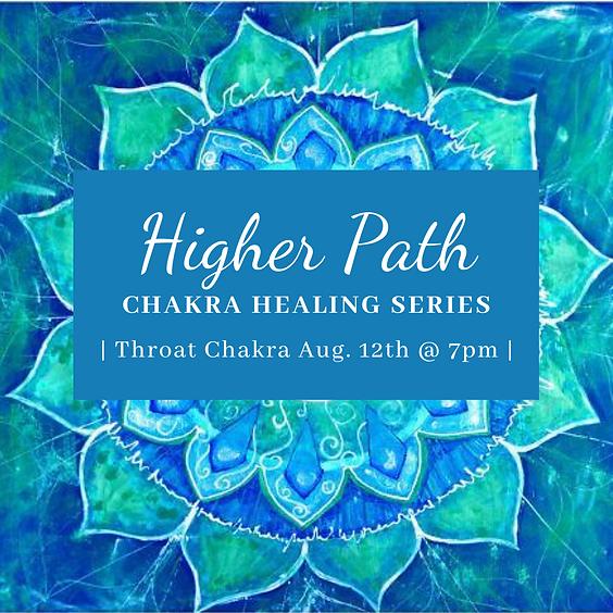 Higher Path Chakra Healing Series   Throat Chakra