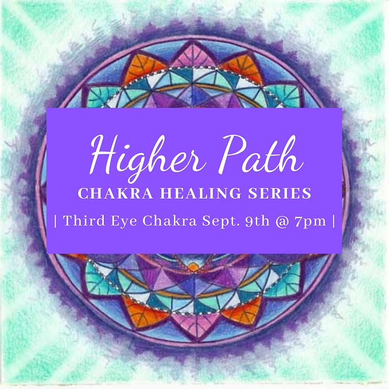 Higher Path Chakra Healing Series   Third Eye Chakra