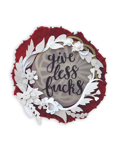 'Give Less F*cks' Print
