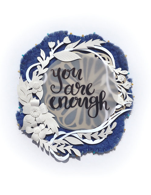 'You Are Enough' Print