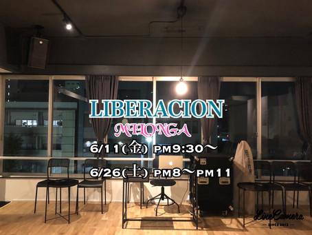 LIBERACION☆6月開催について