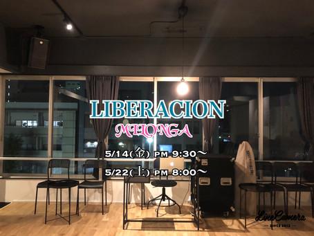 LIBERACION☆5月開催について