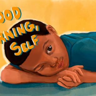 Capa do livro ilustrado Good Morning, Self da autora Jaquay Murray